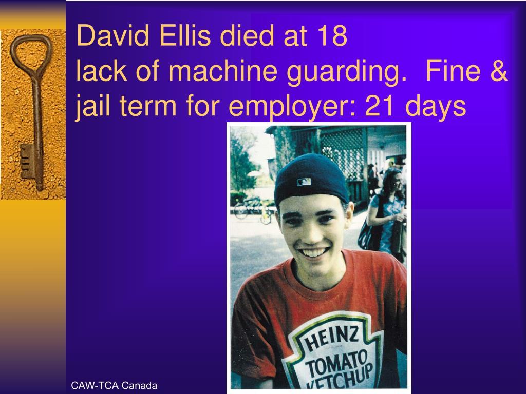 David Ellis died at 18