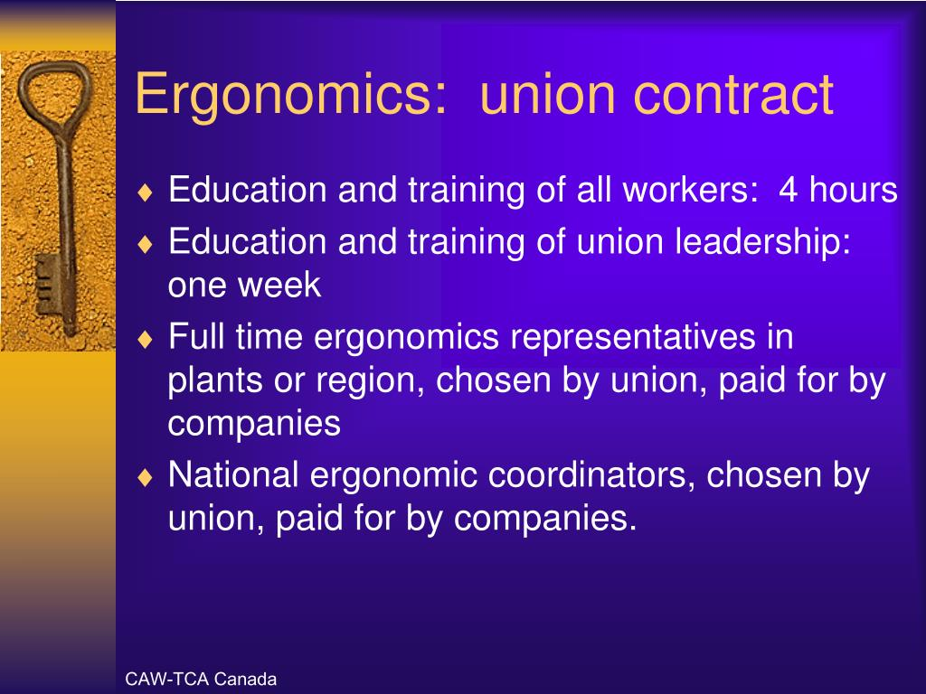Ergonomics:  union contract