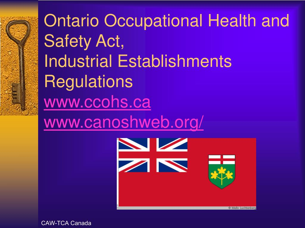 Ontario Occupational Health and Safety Act,