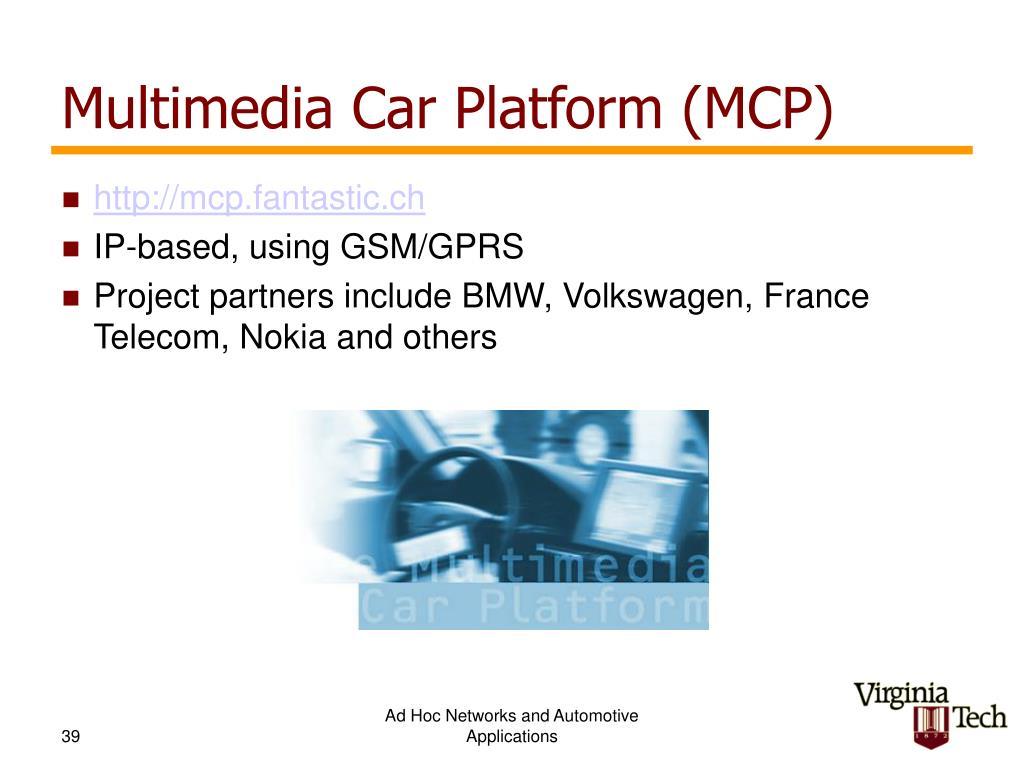 Multimedia Car Platform (MCP)