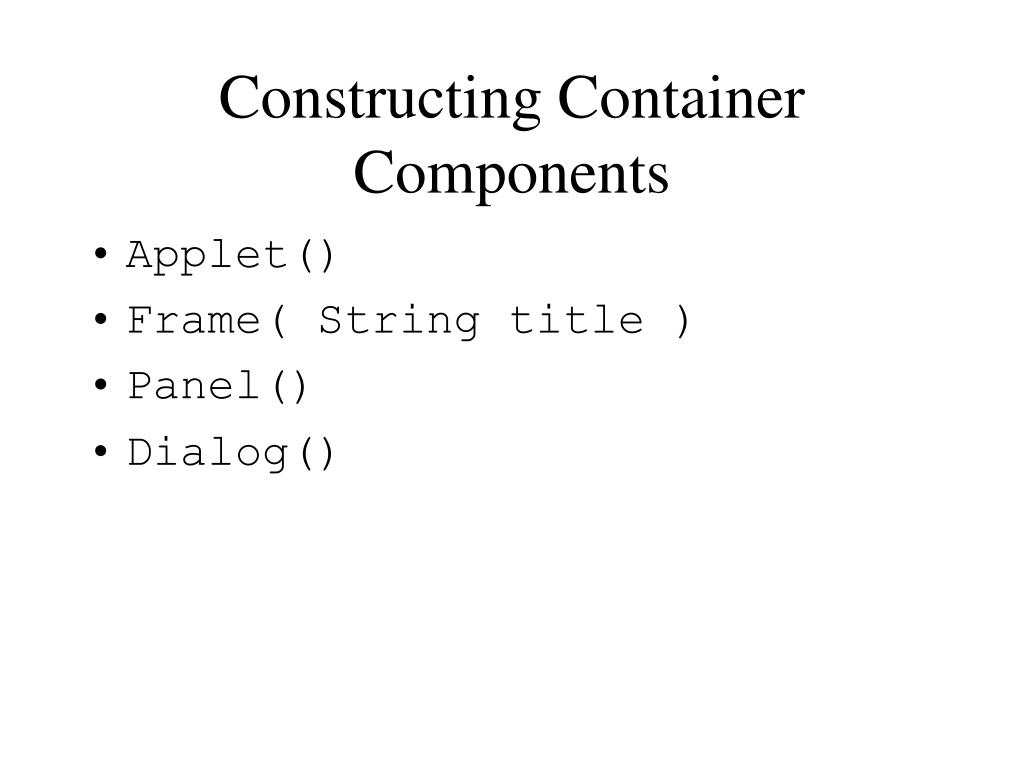 Constructing Container Components