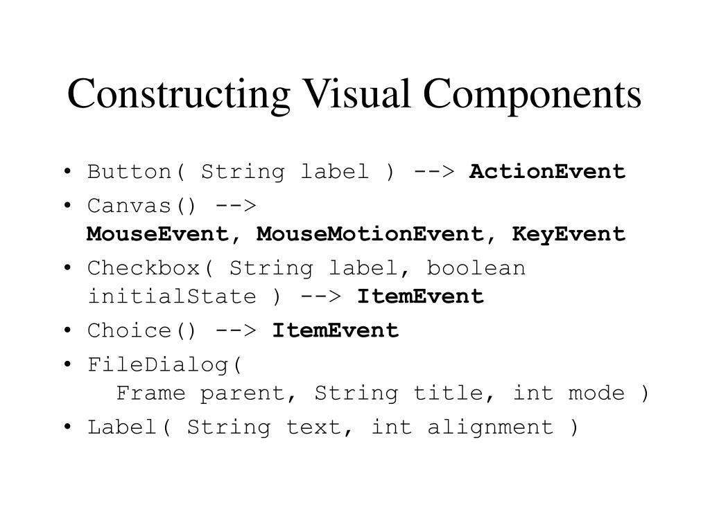 Constructing Visual Components