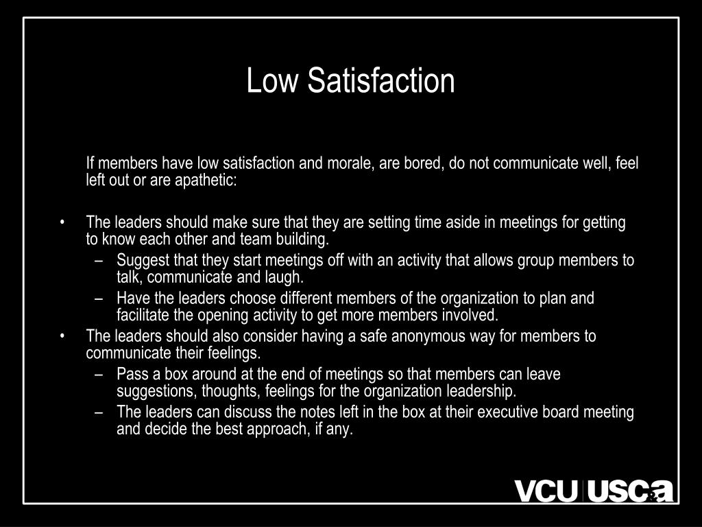 Low Satisfaction