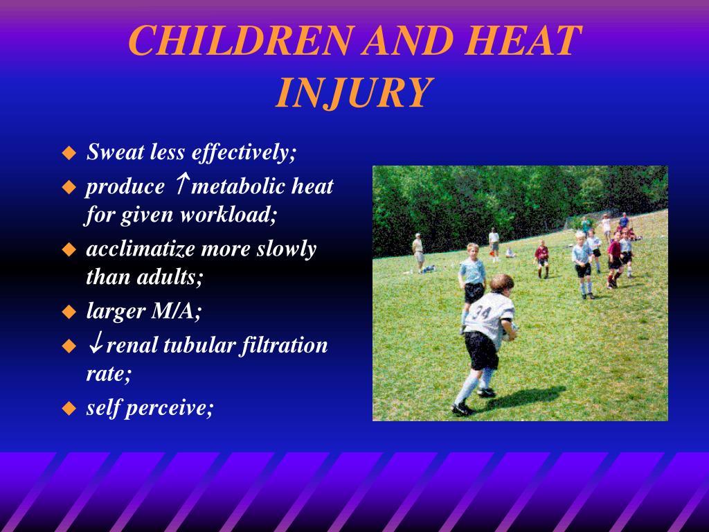 CHILDREN AND HEAT INJURY