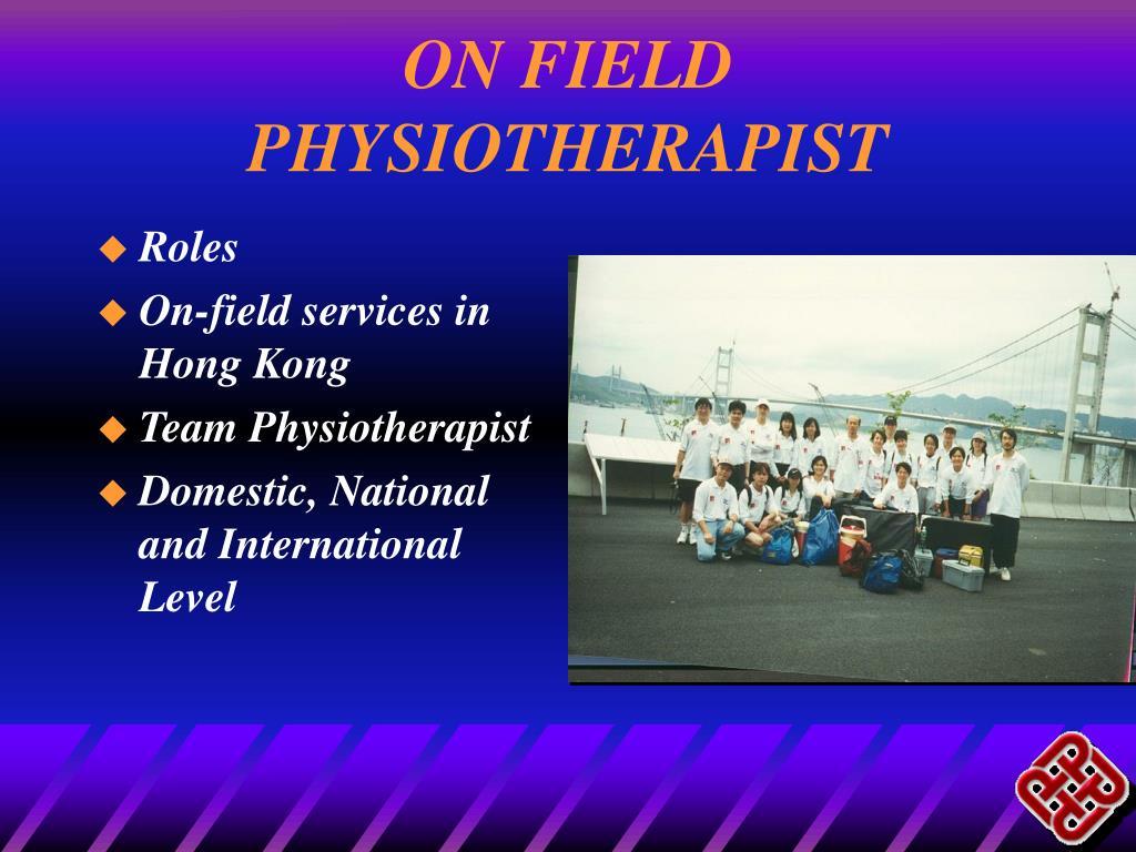 ON FIELD PHYSIOTHERAPIST