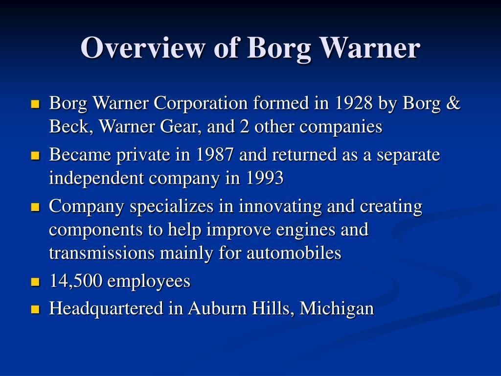 Overview of Borg Warner
