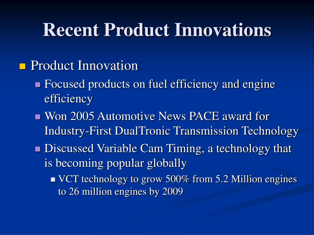 Recent Product Innovations
