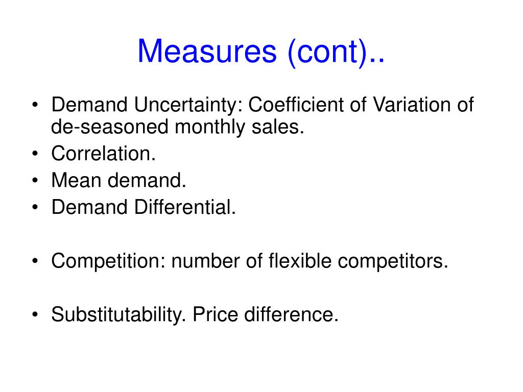 Measures (cont)..