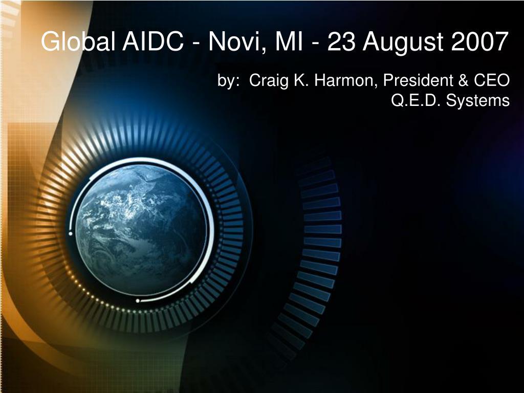 Global AIDC - Novi, MI - 23 August 2007