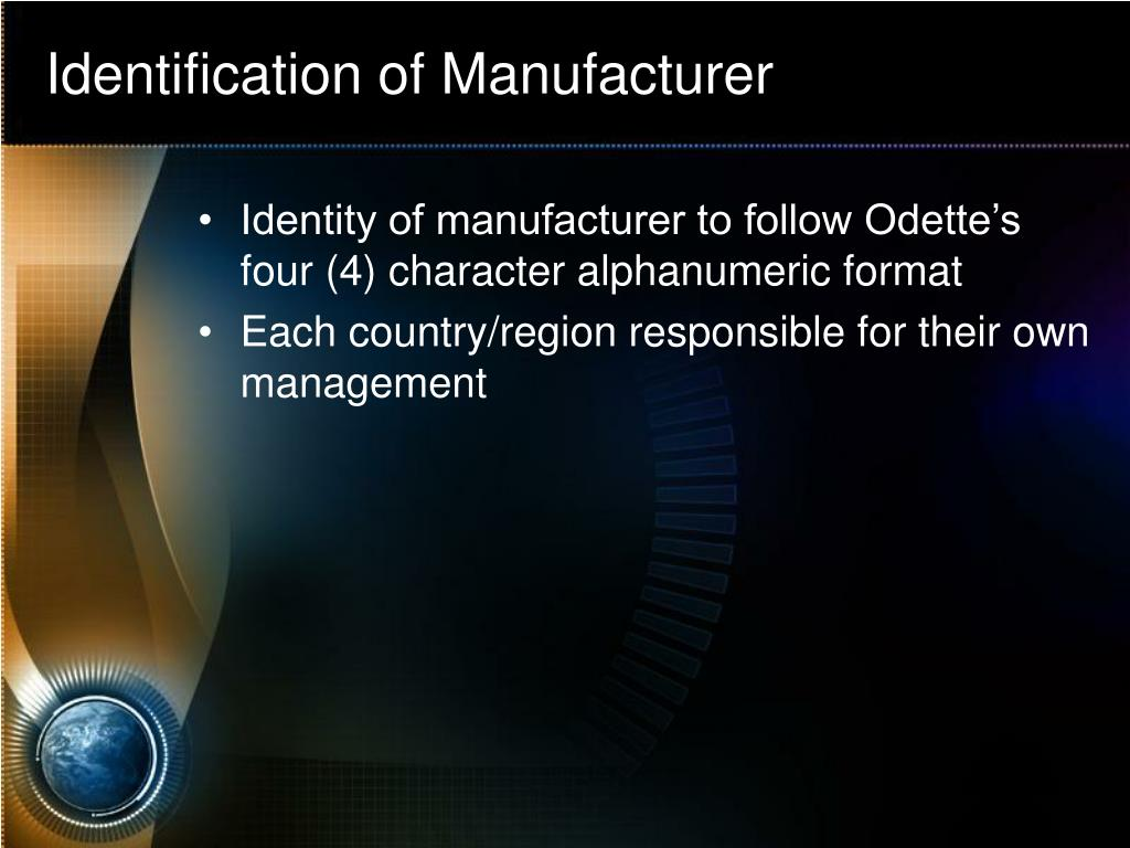 Identification of Manufacturer