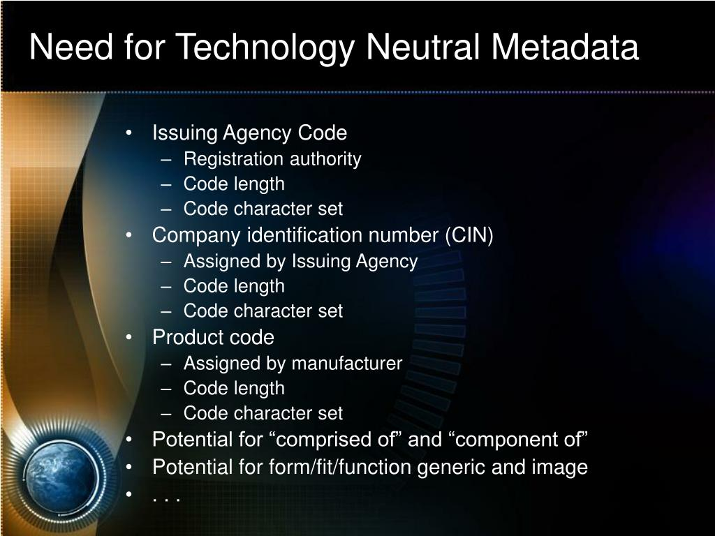 Need for Technology Neutral Metadata