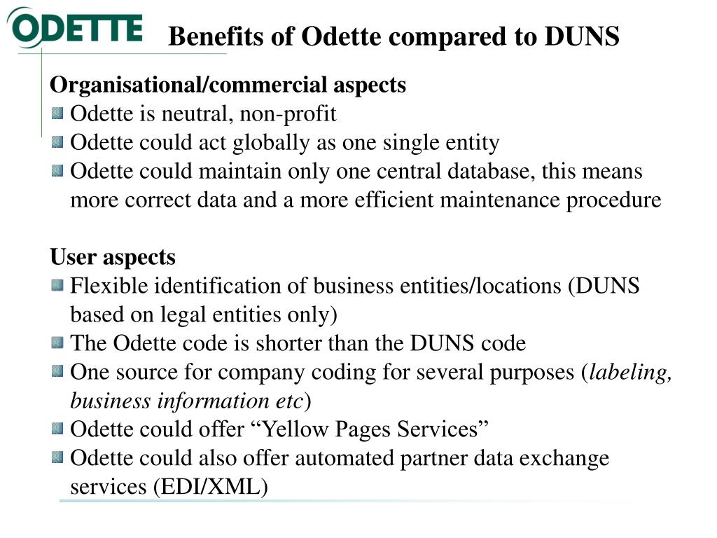 Benefits of Odette compared to DUNS