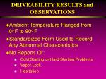driveability results and observations