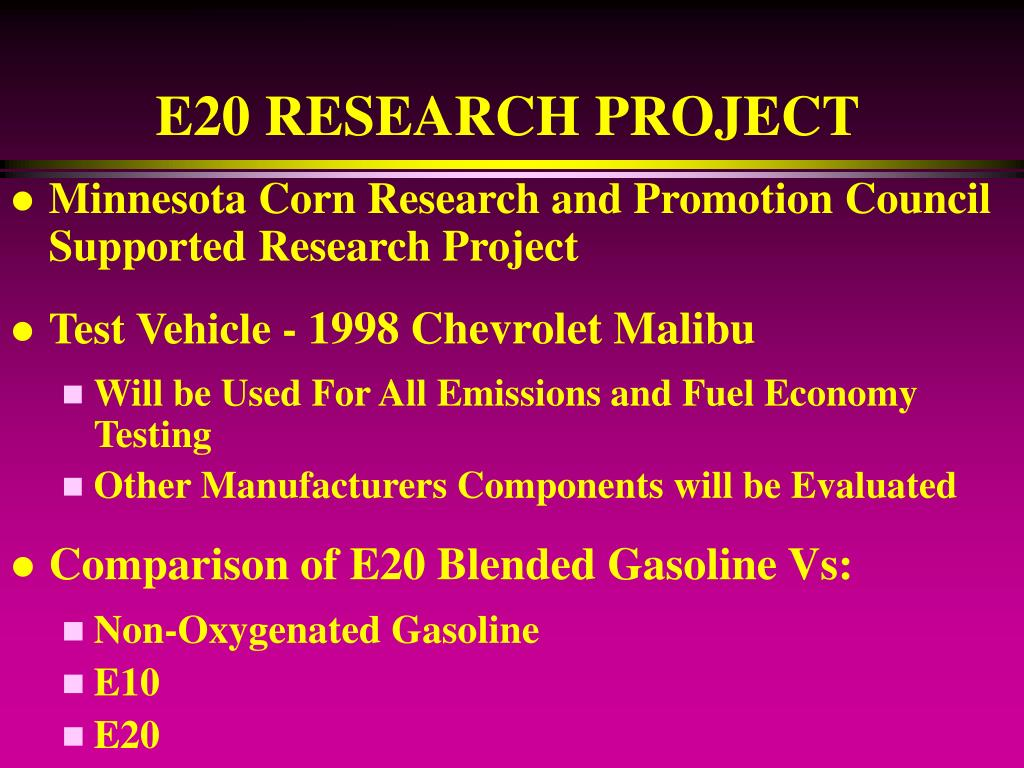 E20 RESEARCH PROJECT