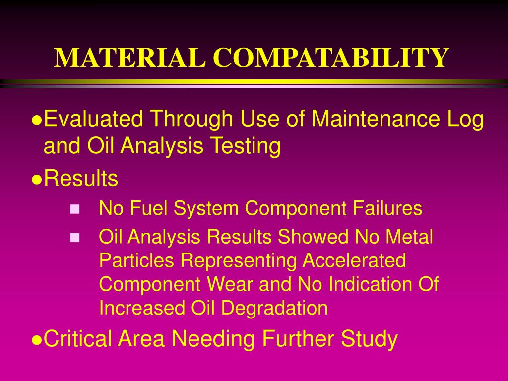 MATERIAL COMPATABILITY
