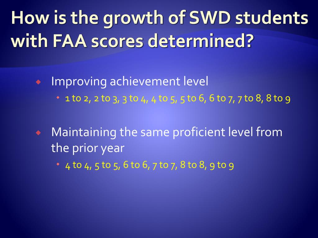 How is the growth of SWD students with FAA scores determined?
