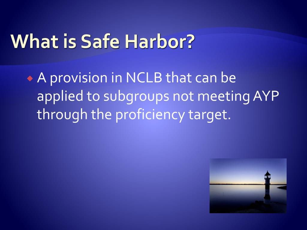 What is Safe Harbor?