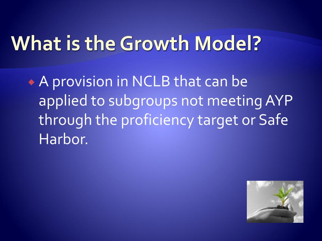 What is the Growth Model?