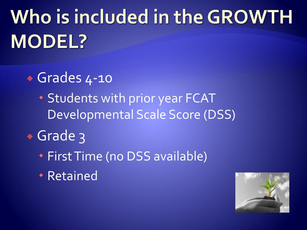 Who is included in the GROWTH MODEL?