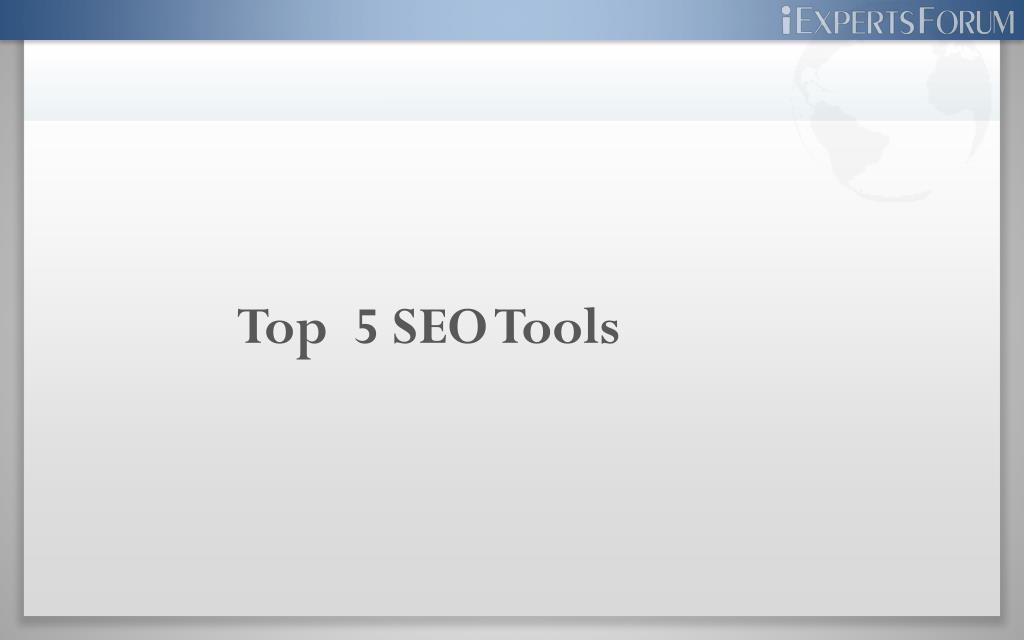 Top  5 SEO Tools