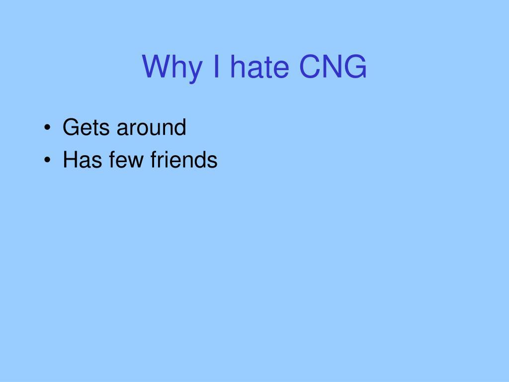 Why I hate CNG
