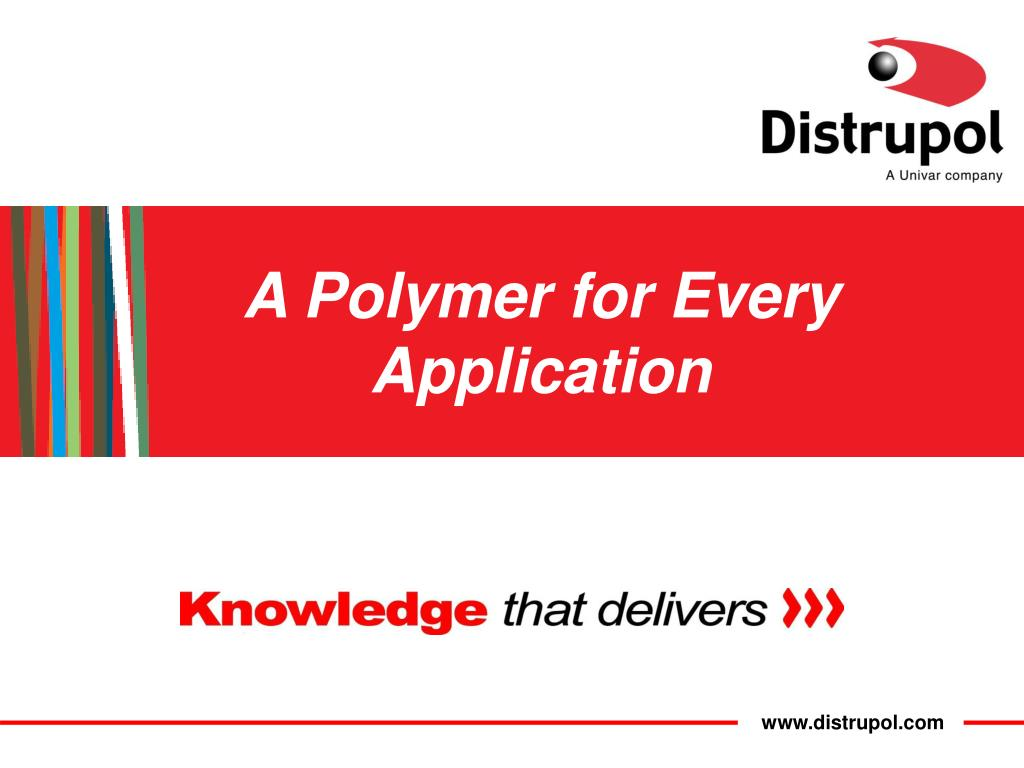 A Polymer for Every Application