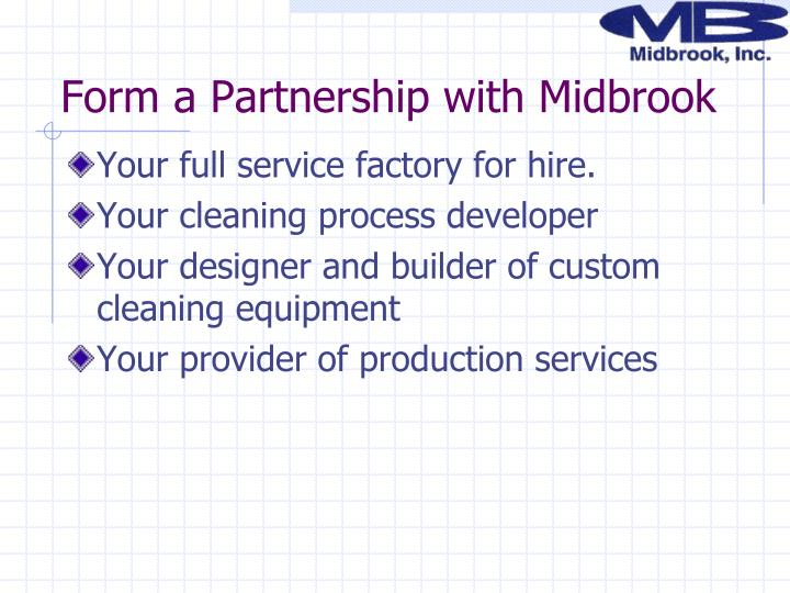 Form a Partnership with Midbrook