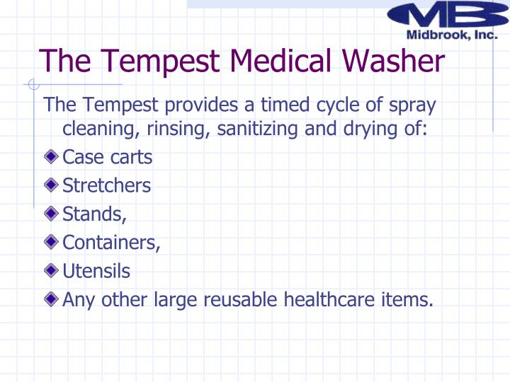 The Tempest Medical Washer