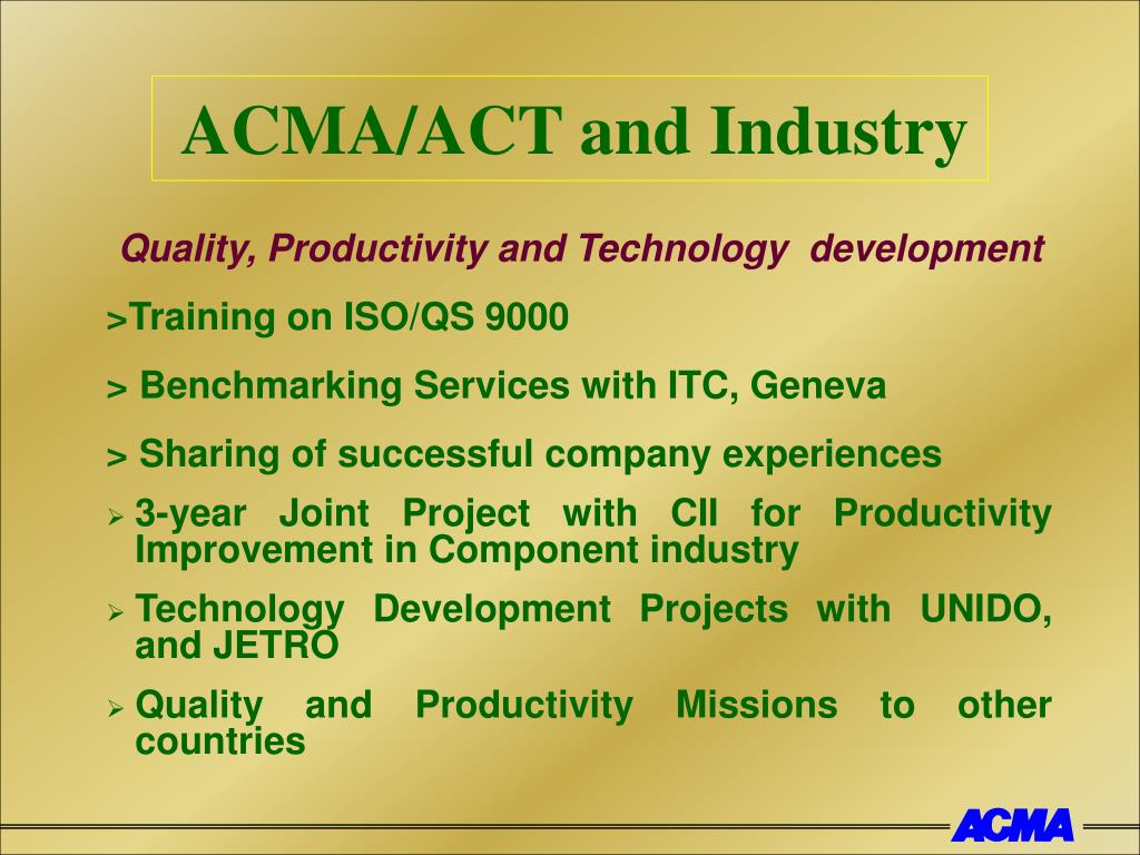 ACMA/ACT and Industry