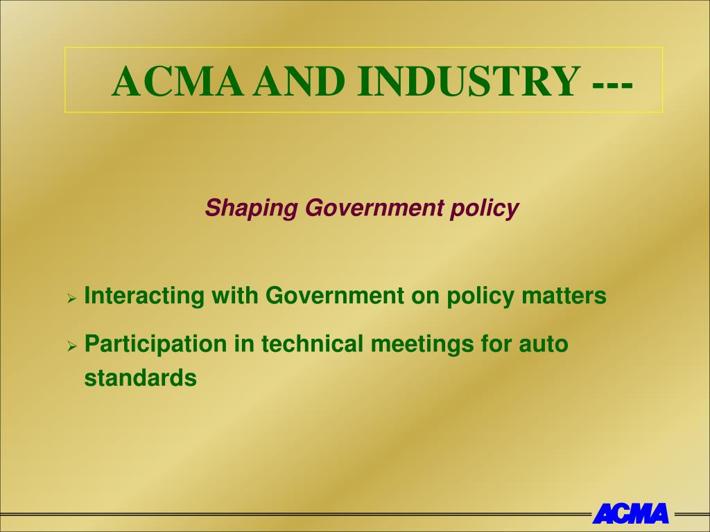 ACMA AND INDUSTRY ---