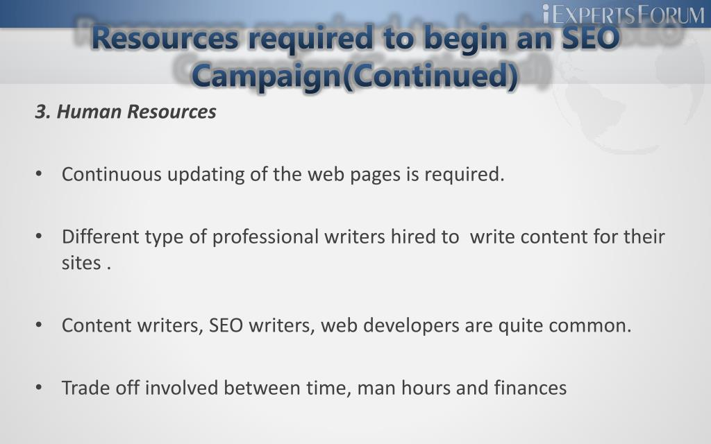 Resources required to begin an SEO Campaign(Continued)