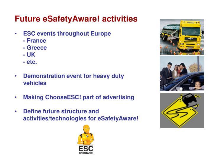 Future eSafetyAware! activities