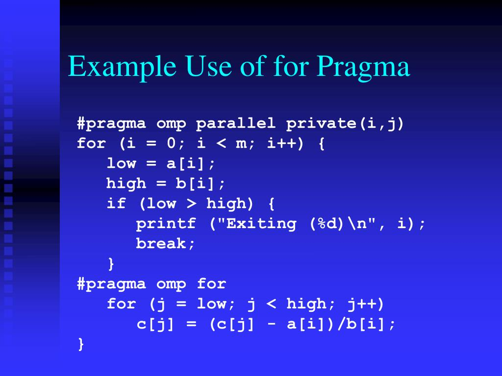 Example Use of for Pragma