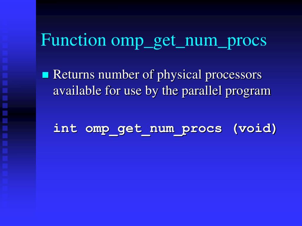 Function omp_get_num_procs