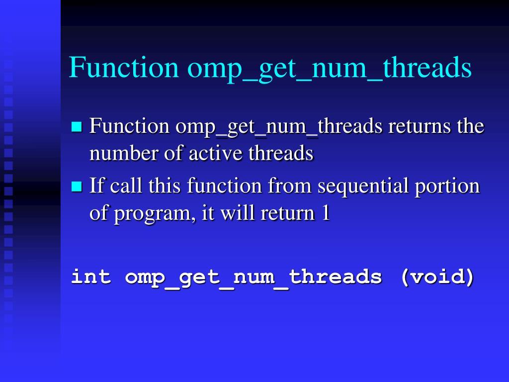 Function omp_get_num_threads