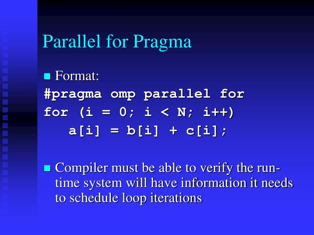 Parallel for Pragma