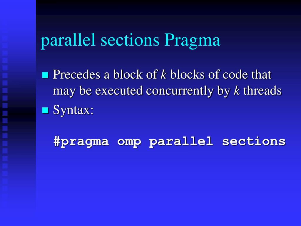 parallel sections Pragma