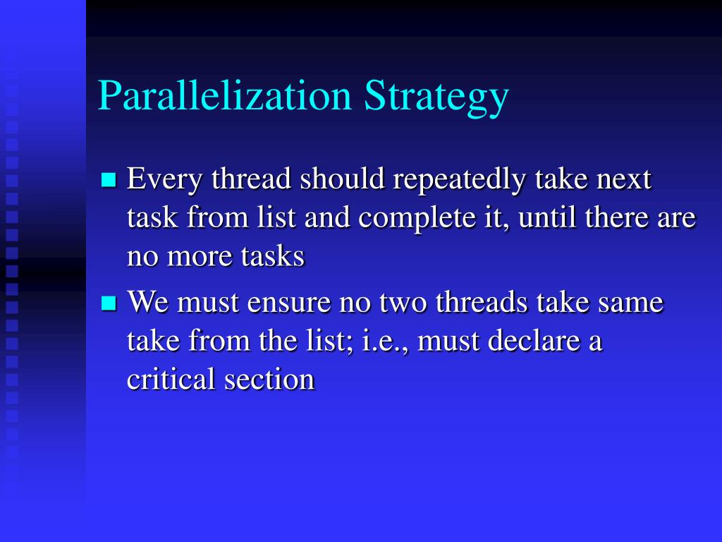 Parallelization Strategy