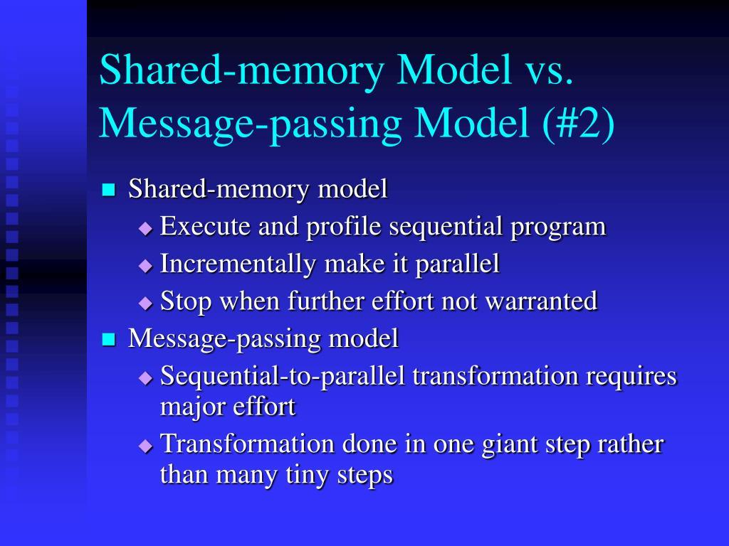 Shared-memory Model vs.