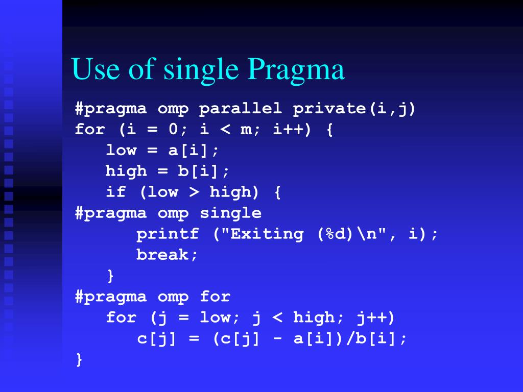 Use of single Pragma