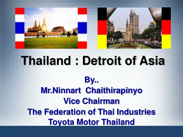 Thailand detroit of asia