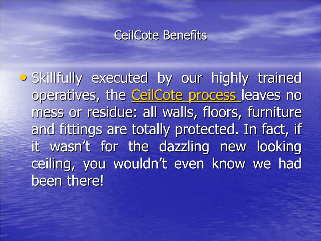 CeilCote Benefits