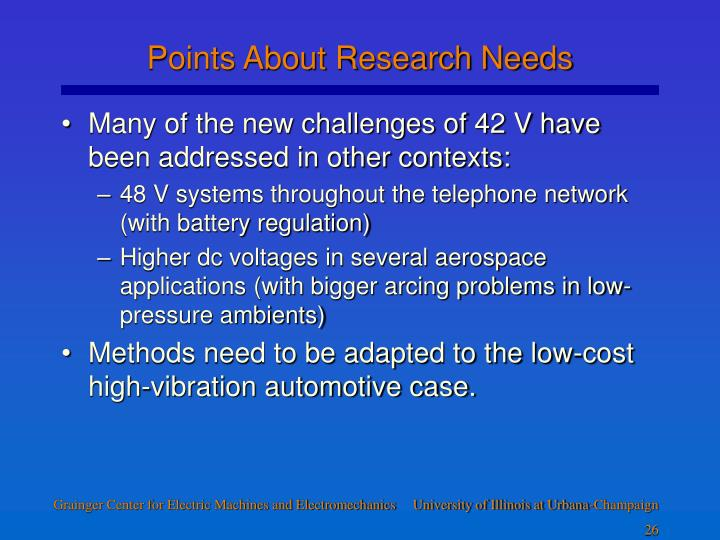 Points About Research Needs