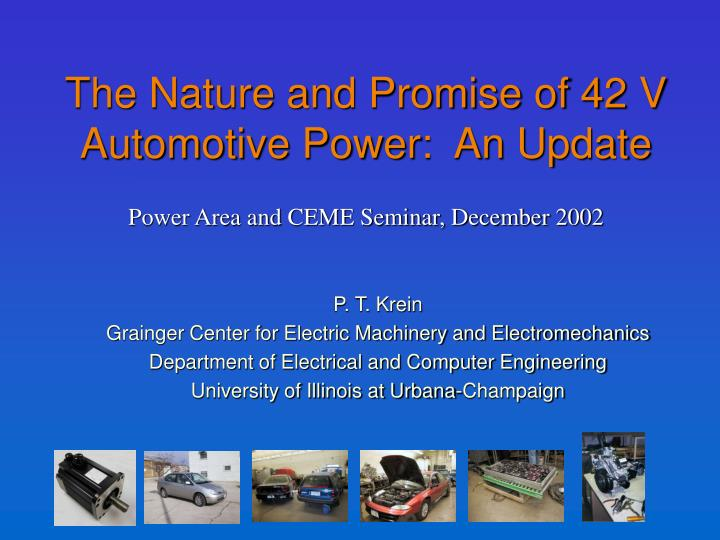 the nature and promise of 42 v automotive power an update