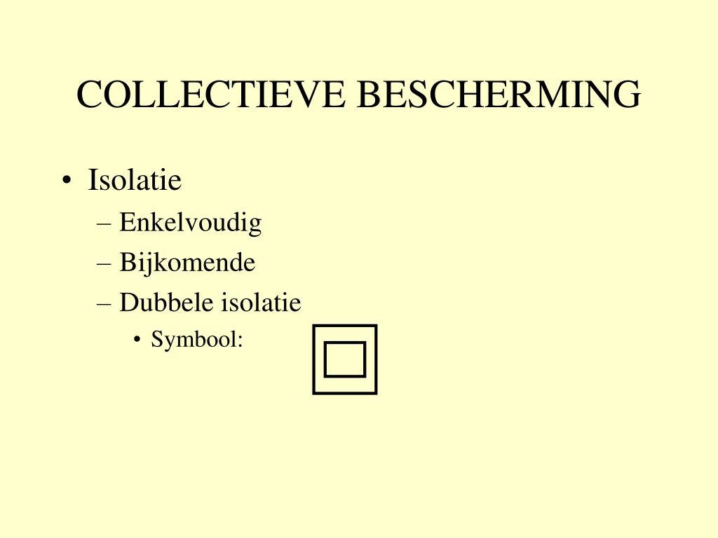 COLLECTIEVE BESCHERMING