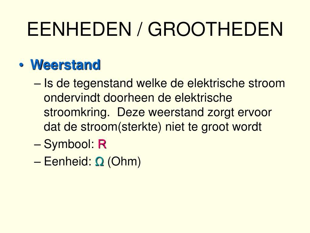 EENHEDEN / GROOTHEDEN