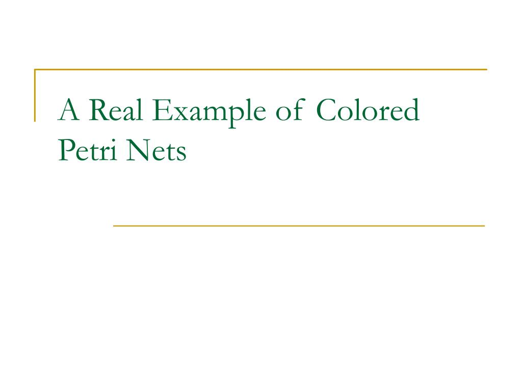 A Real Example of Colored Petri Nets