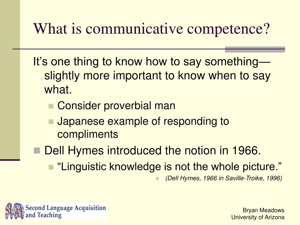 What is communicative competence?