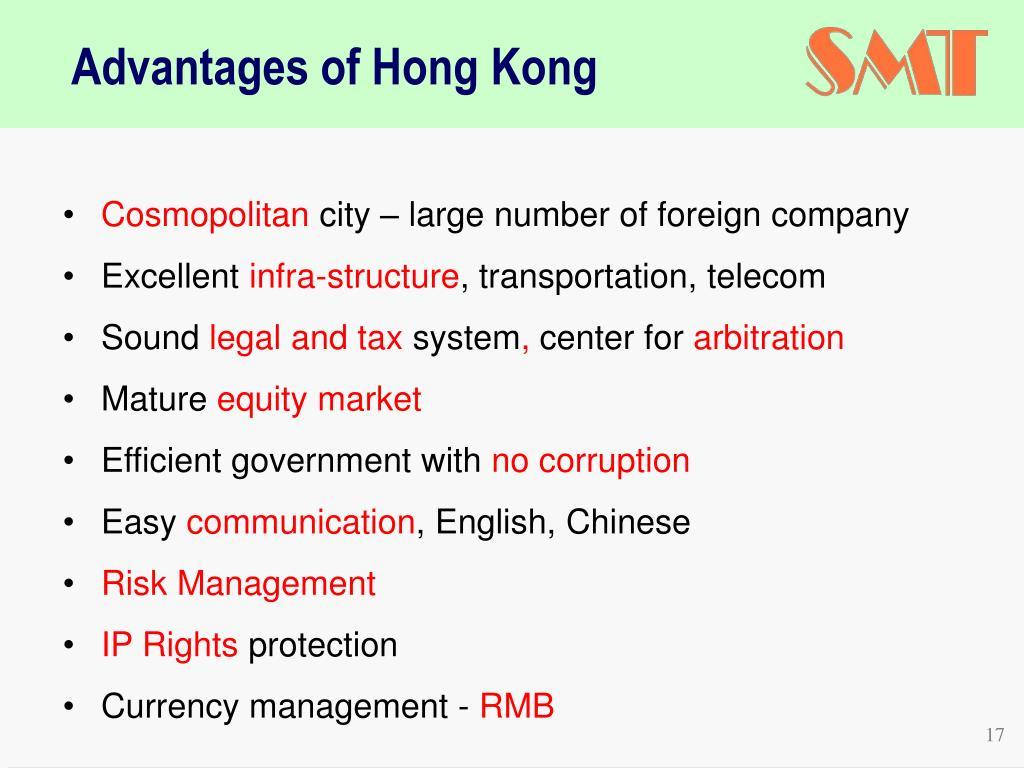 Advantages of Hong Kong