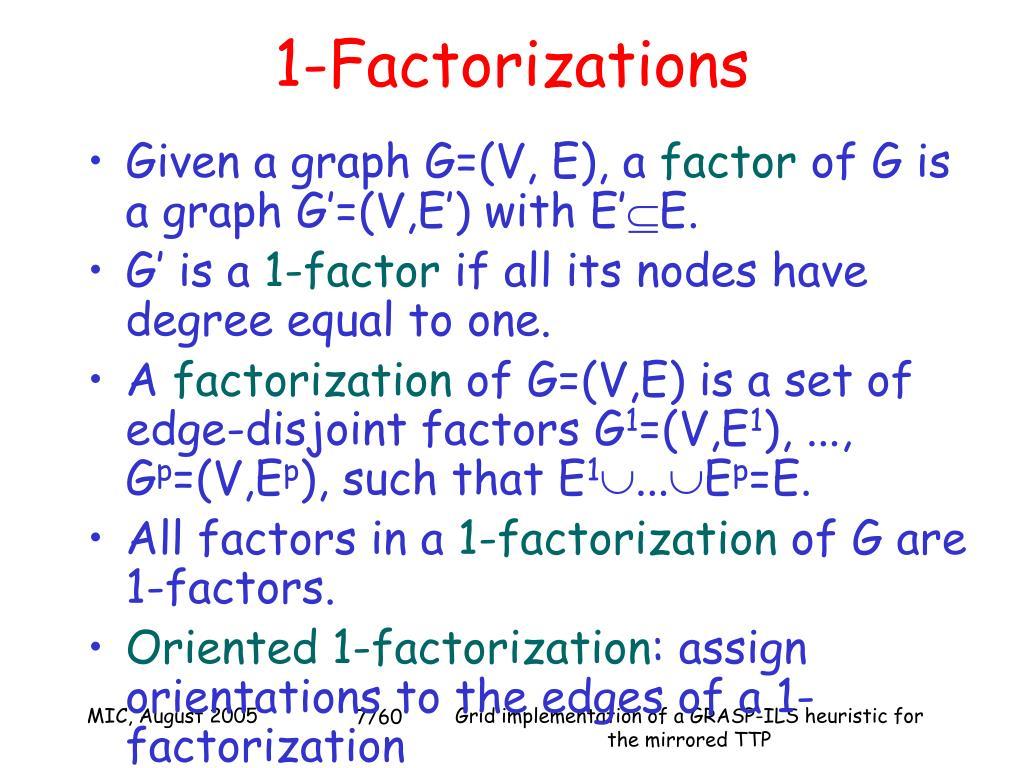 1-Factorizations